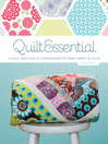 QuiltEssential (eBook): A Visual Directory of Contemporary Patterns, Fabrics & Color