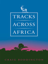 Tracks Across Africa (eBook): Another Ten Years