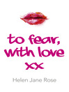 To Fear, With Love (eBook)