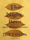 The Night-Born (eBook): And Other Stories