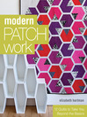 Modern Patchwork (eBook): 12 Quilts to Take You Beyond the Basics