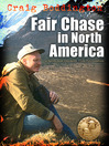 Fair Chase in North America (eBook)