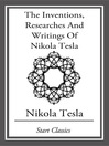 The Inventions, Researches and Writings of Nikola Tesla (eBook)