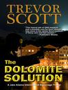 The Dolomite Solution (eBook): Jake Adams International Thriller Series, Book 3
