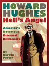 Howard Hughes, Hell's Angel (eBook): America's Notorious Bisexual Billionaire