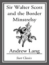 Sir Walter Scott and the Border Minstrelsy (eBook)