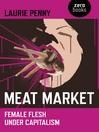 Meat Market (eBook): Female Flesh Under Capitalism