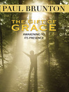 The Gift of Grace (eBook): Awakening to Its Presence