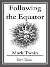 Following the Equator (eBook): (With Original Illustrations)