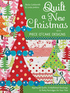 Quilt a New Christmas with Piece O' Cake Designs (eBook): Appliquéd Quilts, Embellished Stockings & Perky Partridges for Your Tree