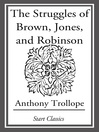 The Struggles of Brown, Jones, and Robinson (eBook)
