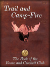Trail and Camp Fire (eBook)