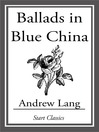 Ballads in Blue China (eBook)