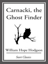 Carnacki (eBook): The Ghost Finder