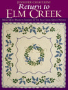 Return to Elm Creek (eBook): More Quilt Projects Inspired by the Elm Creek Quilts Novels