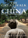 The Great Walk of China (eBook): Travels on Foot from Shanghai to Tibet