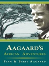 Aagaard's African Adventures (eBook)