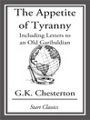 The Appetite of Tyranny (eBook): Including Letters to an Old Garibaldian