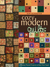 Cozy Modern Quilts (eBook): 23 Easy Pieced Projects to Bust Your Stash