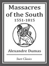 Massacres of the South (eBook): 1551--1815