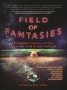Field of Fantasies (eBook): Baseball Stories of the Strange and Supernatural