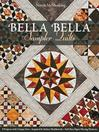 Bella Bella Sampler Quilts (eBook): 9 Projects with Unique Sets, Inspired by Italian Marblework, Full-Size Paper-Piecing Patterns