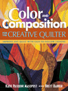 Color and Composition for the Creative Quilter (eBook): Improve Any Quilt with Easy-to-Follow Lessons