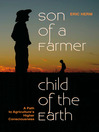 Son of a Farmer, Child of the Earth (eBook): A Path to Agriculture's Higher Consciousness