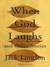 When God Laughs (eBook): And Other Stories