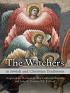 The Watchers in Jewish and Christian Traditions (eBook)