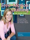 Free-Motion Quilting with Angela Walters (eBook): Choose & Use Quilting Designs on Modern Quilts