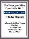 The Treasury of Allan Quatermain, Volume II (eBook): Allan Quatermain Series