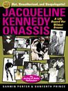 Jacqueline Kennedy Onassis (eBook): A Life Beyond Her Wildest Dreams
