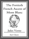 The Fortieth French Ascent of Mont Blanc (eBook)
