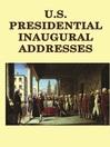 U.S. Presidential Inaugural Adresses (eBook)