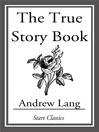 The True Story Book (eBook)