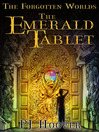 The Emerald Tablet (eBook): The Forgotten Worlds Series, Book 1