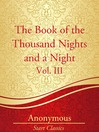 The Book of the Thousand Nights and a Night, Vol. III (eBook)