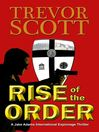 Rise of the Order (eBook): Jake Adams International Thriller Series, Book 5
