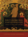 Reclaiming Participation (eBook): Christ as God's Life for All