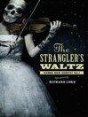 The Strangler's Waltz (eBook)