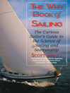 The Why Book of Sailing (eBook): The Curious Sailor's Guide to the Science of Sailing and Seamanship