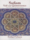 Sufism (eBook): Veil and Quintessence: A New Translation with Selected Letters