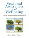 Seasonal Awareness and Wellbeing (eBook)