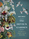 The Devil's Garden (eBook): Love and War in Singapore Under the Japanese Flag
