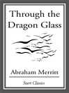 Through the Dragon Glass (eBook)