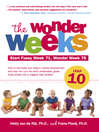 The Wonder Weeks, Leap 10 (eBook): How to Stimulate Your Baby's Mental Development and Help Him Turn His 10 Predictable, Great, Fussy Phases into Magical Leaps Forward