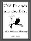 Old Friends are the Best (eBook)