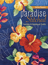Paradise Stitched (eBook): Sashiko & Appliqué Quilts