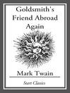 Goldsmith's Friend Abroad Again (eBook)